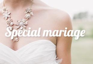 Spécial Mariage