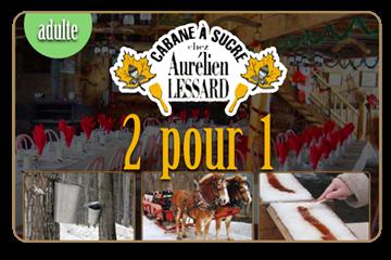 2 pour 1 sur repas à volonté à la cabane à sucre Aurélien Lessard | Adulte