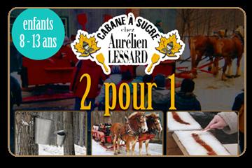 2 pour 1 sur repas à volonté à la cabane à sucre Aurélien Lessard | Enfants de 8 à 13 ans