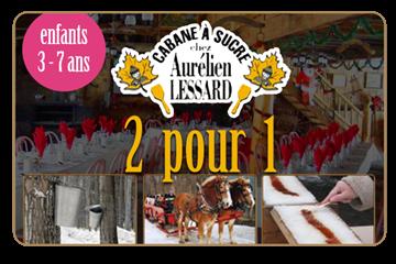 2 pour 1 sur repas à volonté à la cabane à sucre Aurélien Lessard | Enfants de 3 à 7 ans