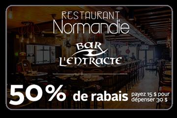 50% de rabais sur une carte cadeau de 30$ au Restaurant Normandie - Bar l'Entracte