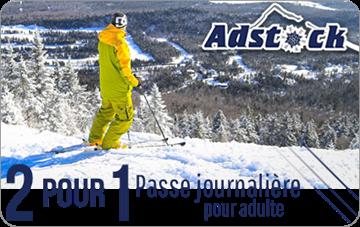 2 pour 1 sur un billet de ski journalier pour adulte au Mont Adstock