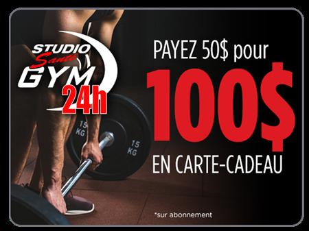 Image de Payer 50$ pour 100$ en carte cadeau sur abonnement   Studio Santé Gym 24H
